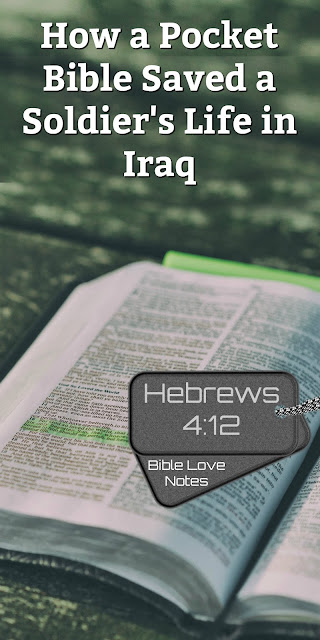 Read this 1-minute devotion about a soldier in Iraq saved by his pocket Bible and add to this other incredible stories of Bibles saving lives. #BibleLoveNotes #Bible