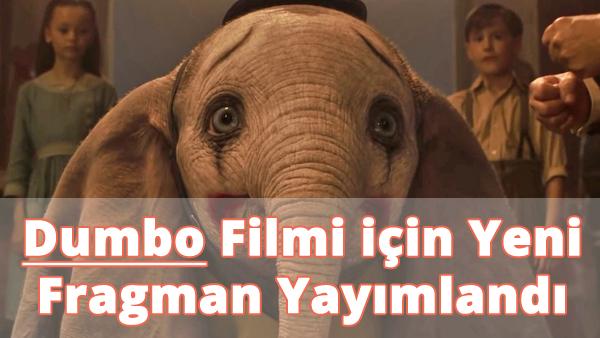 Dumbo Filmi için Yeni Fragman Yayımlandı