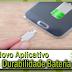 Novo Aplicativo! Mais Durabilidade Bateria
