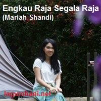 Download Lagu Rohani Engkau Raja Segala Raja (Mariah Shandi)