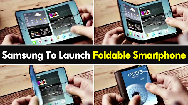 Samsung's Long-awaited Foldable Screen Smartphone Arriving In 2019