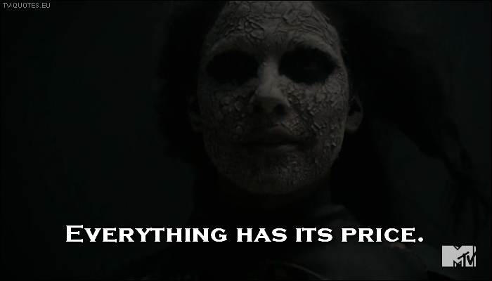 Teen Wolf - Quote - Everything has its price
