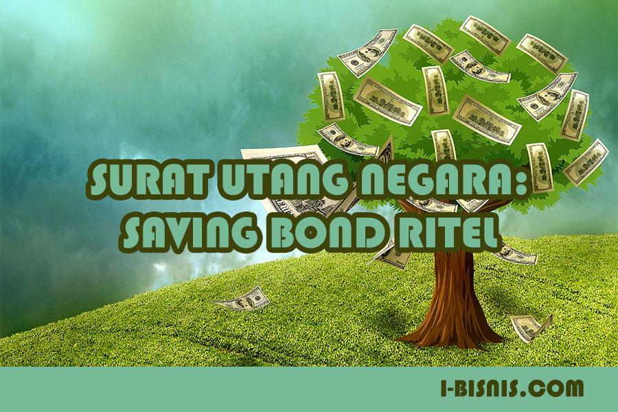 Investasi Surat Utang Negara Saving Bond Ritel Sbr Series