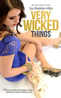 Very Wicked Things (Ilsa Madden-Mills)