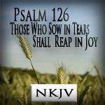 http://www.scripturesongsforworship.com/2012/06/psalm-126-those-who-sow-in-tears-shall.html