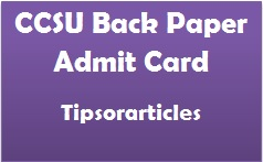 CCSU Back Paper Admit Card 2017
