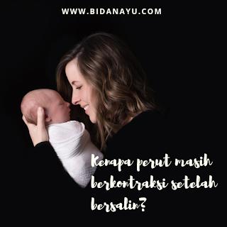 kontraksi rahim setelah bersalin