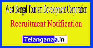 West Bengal Tourism Development Corporation Notification WBTDC Recruitment 2017