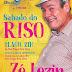 Será próximo sábado (11) show de humor com Zé Lezin da Paraíba