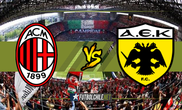 Milan vs AEK Atenas