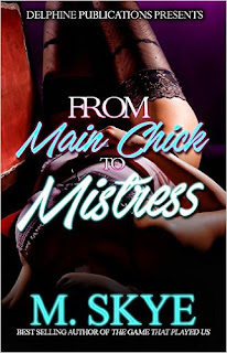 From Main Chick To Mistress by M. Skye