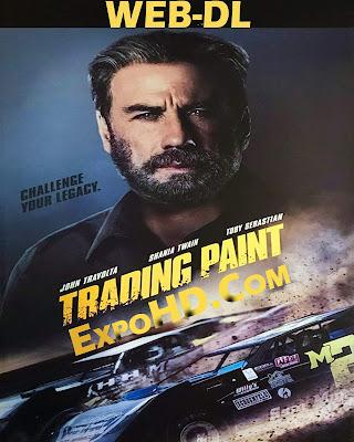 Trading Paint 2019 IMDb 720p || BluRay 480p || Esub 1.3Gbs [ Watch & Download Here]