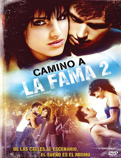 Ver Camino a la fama 2 (Center Stage 2) (2008) Online