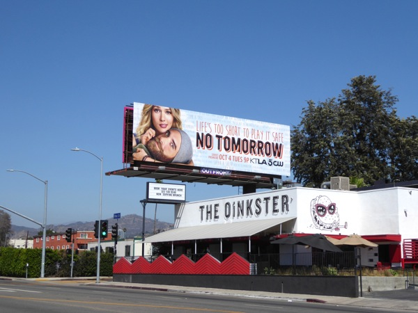 No Tomorrow series premiere billboard