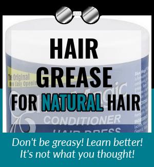 Hair-Grease-For-Natural-Hair
