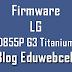 Firmware LG D855P G3 Titanium