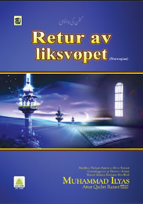 Download: Retur av Liksvopet pdf in Norwegian by Maulana Ilyas Attar Qadri