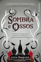 Resenha, Sombra e Ossos, Leigh Bardugo