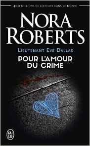 http://lesreinesdelanuit.blogspot.com/2017/04/lieutenant-eve-dallas-pour-lamour-du.html