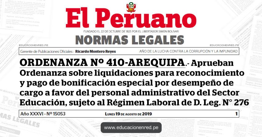 ORDENANZA Nº 410-AREQUIPA - Aprueban Ordenanza sobre liquidaciones para reconocimiento y pago de bonificación especial por desempeño de cargo a favor del personal administrativo del Sector Educación, sujeto al Régimen Laboral de D. Leg. N° 276