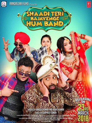 Shaadi Teri Bajayenge Hum Band 2018 Hindi 700MB