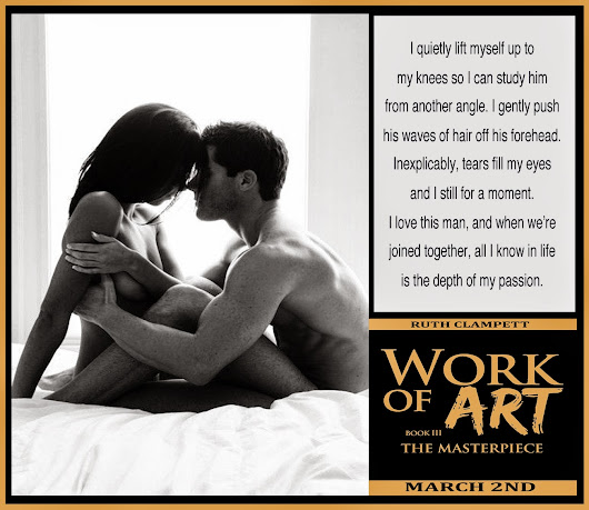 Work of Art ~ Book 3 The Masterpiece is only weeks away!