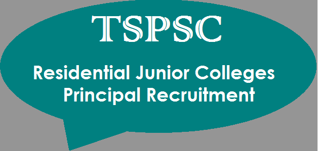 TS State, TS Jobs, TS Recruitment, TS Residentials, TSPSC, TSPSC Recruitments, Residential Junior College, Principal Posts