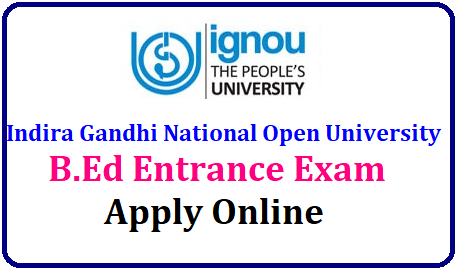 IGNOU B.Ed Entrance Exam 2019 - Application Form, Dates, Syllabus IGNOU Indira Gandhi Open University B.Ed Notification 2019 Apply Online | IGNOU B.Ed Entrance Exam 2019 - Application Form, Dates, Syllabus | IGNOU B.Ed 2019 Admission: Application Form(Started), Dates, Eligibility | IGNOU B.Ed admission process for January 2019 session begins | IGNOU Invites Applications For Bachelor Of Education (B.Ed) Programme For January 2019 Session | IGNOU B.Ed Admission 2019: B.Ed Admissions | IGNOU B.Ed Entrance Exam 2019 - See Notification, Eligibility, Application Form and Dates IGNOU Indira Gandhi Open University B.Ed Notification 2018 Apply Online/2018/10/ignou-indira-gandhi-national-open-university-b.ed-entrance-exam-2019-notification-apply-online-www.ignou.ac.in.html