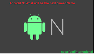 android n tips, android n or noghat