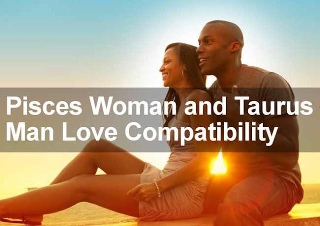 Pisces - Taurus Zodiac Sign Compatibility-7161