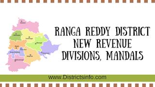 Ranga Reddy District new Revenue Divisions, Mandals