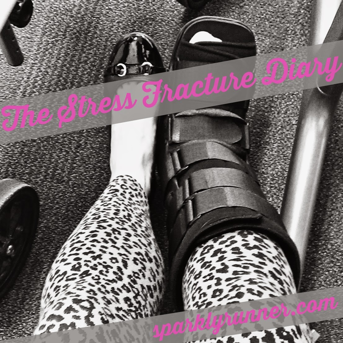 Sparkly Runner The Stress Fracture Diary Part One