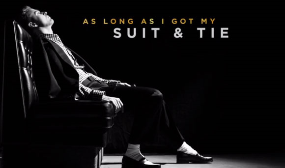 As long as I got my suit and tie