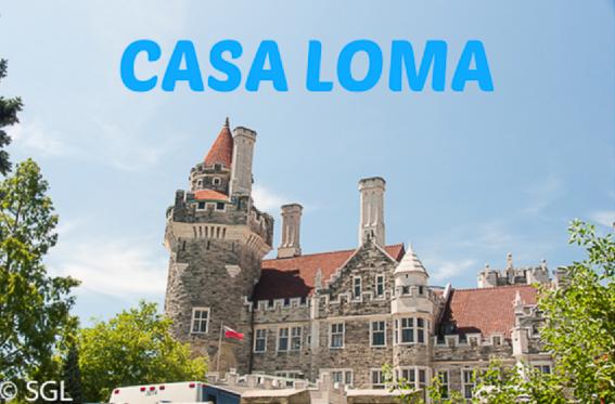 Casa Loma. Un castillo en Toronto