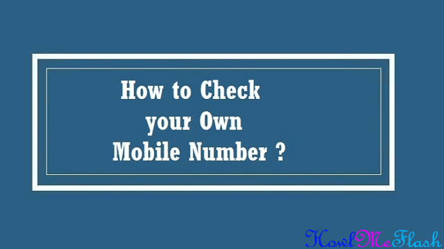 How To Check Your Own Mobile number