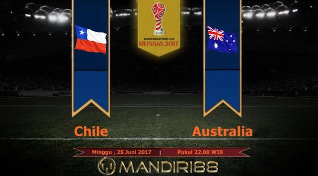 Prediksi Bola : Chile Vs Australia , Minggu 25 Juni 2017 Pukul 22.00 WIB