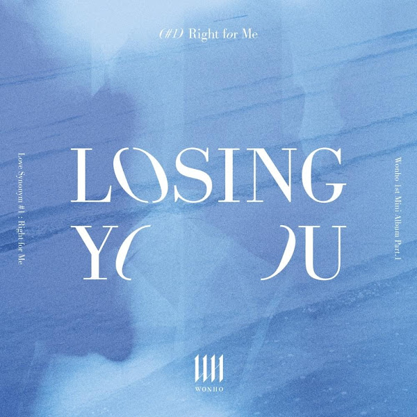 WONHO - Losing You