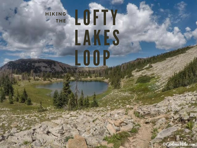 Hiking the Lofty Lakes Loop & Cuberant Lake, Uintas