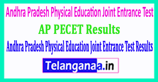 AP PECET 2018 Andhra Pradesh Physical Education Joint Entrance Test 2018 Results Download