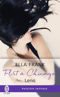 http://lachroniquedespassions.blogspot.fr/2016/12/flirt-chicago-tome-1-lena-de-ella-frank.html