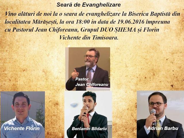 Evanghelizare la Biserica Baptista din Marasesti - 19 iunie 2016
