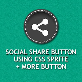 Social Share Button Ringan dengan CSS Sprite plus AddtoAny