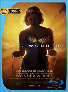 Professor Marston and the Wonder Women (2017) HD [1080p] Latino [GoogleDrive]