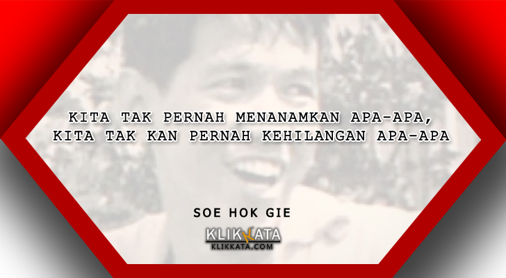 Kata Kata Soe Hok Gie Kumpulan Mutiara Filosofis Dari