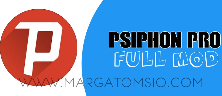 Free Download Psiphon MOD New Version | V2.3.1