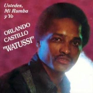 """USTEDES, MI RUMBA Y YO - ORLANDO CASTILLO """"WATUSSI"""" (1981)"""