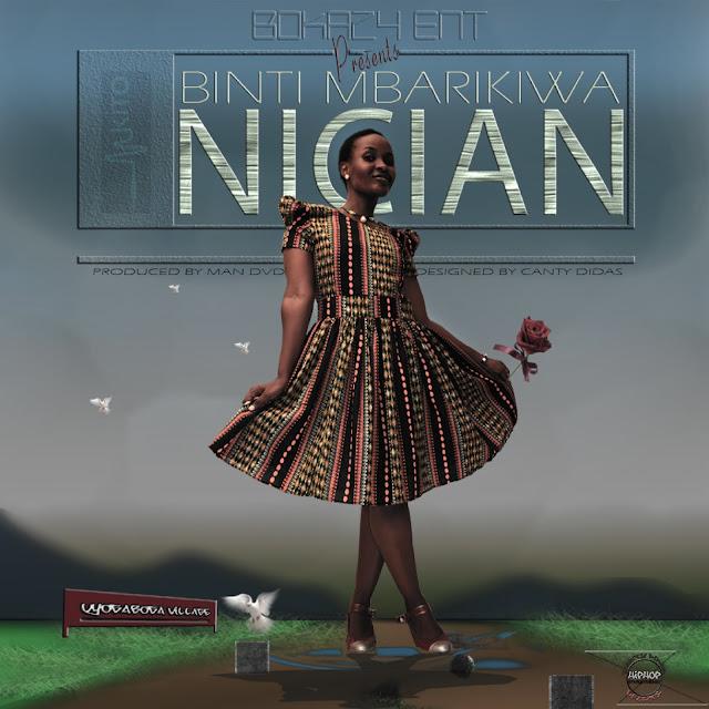 NICIAN - BINTI MBARIKIWA