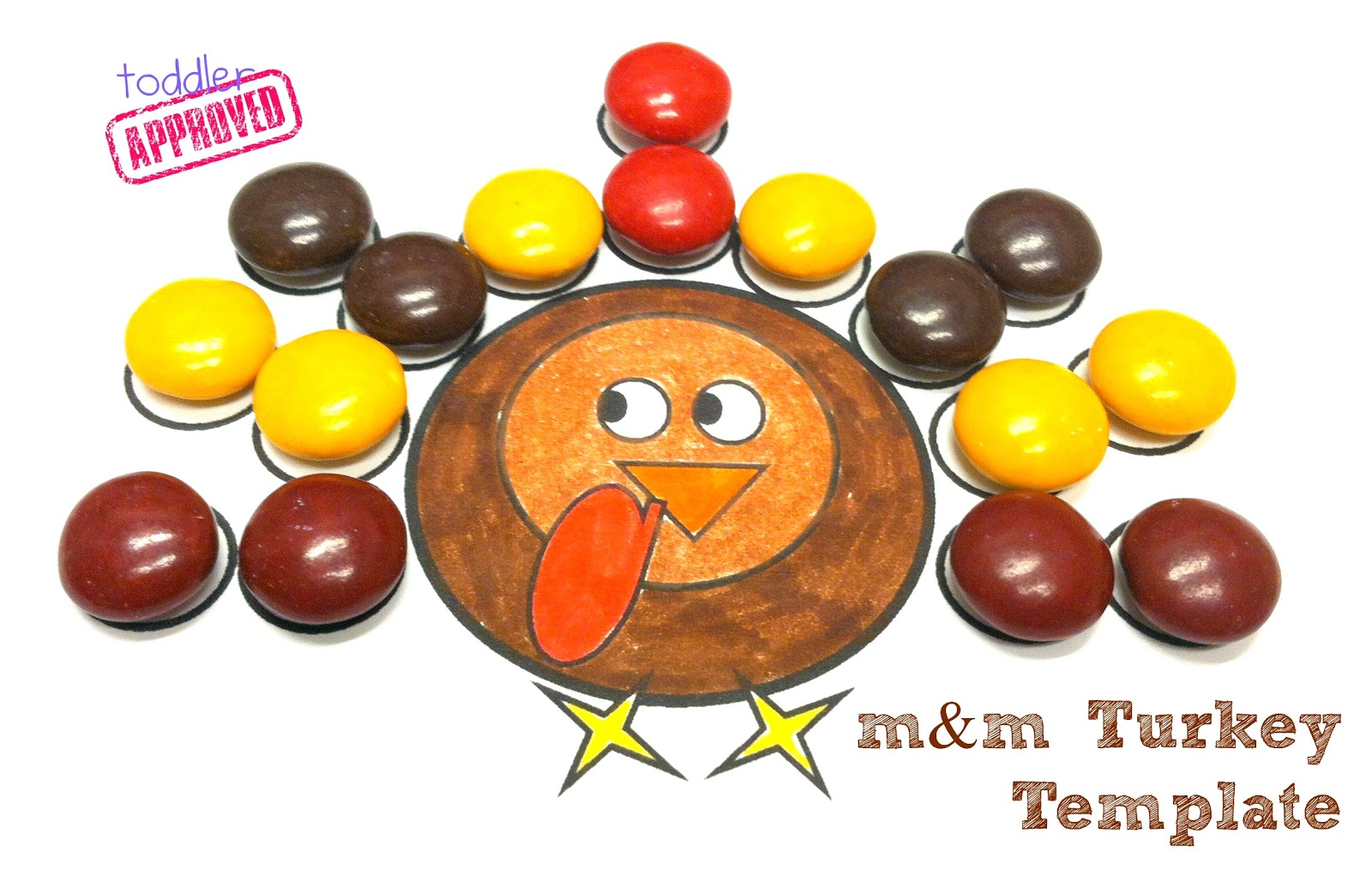 Toddler Approved Thanksgiving Activities M Amp M Turkey Template