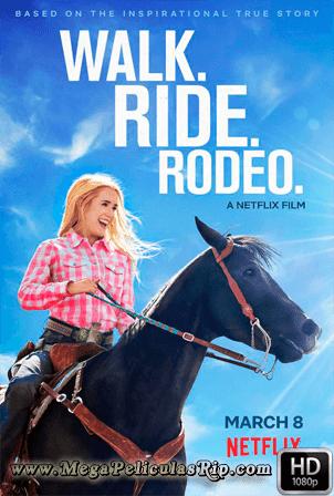 La Vida Es Un Rodeo [1080p] [Latino-Ingles] [MEGA]