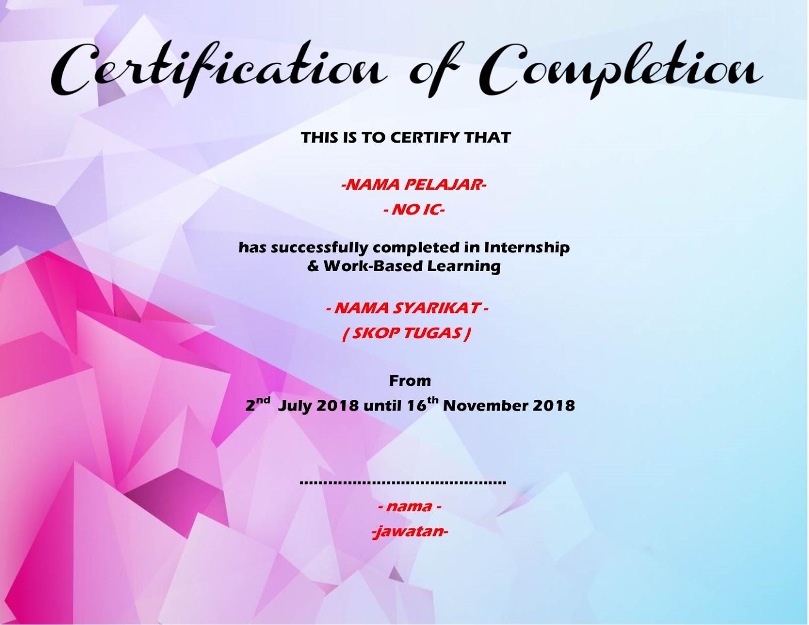 Li Sesi Jun 2018 Penyediaan Sijil Certificate Of Completion Bagi Pelajar Yang Akan Tamat Li Upli Psmza